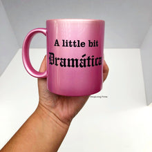 Load image into Gallery viewer, A Little Bit Dramatica Pink Mug