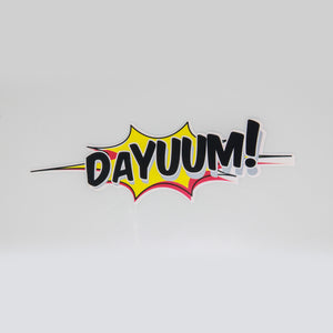 DAYUUM! Splash Decal - 8""
