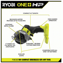 Load image into Gallery viewer, RYOBI PSBCS02B ONE+ HP 18V Brushless Cordless Compact Cut-Off Tool