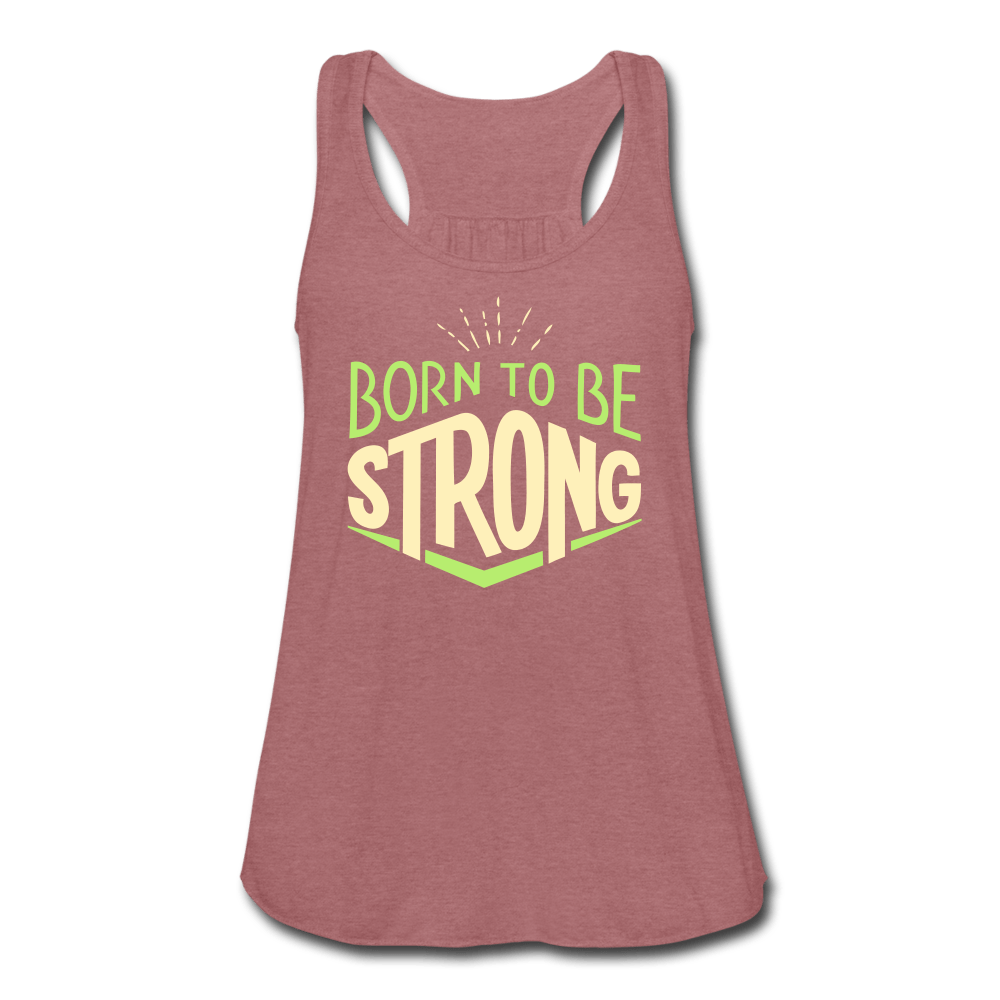 Born to be Strong Women's Flowy Tank Top [store_name}