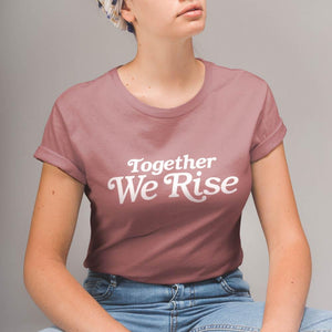 Valiant Daughter Collective feminist vintage t shirt together we rise mauve rose