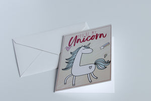 You're My Unicorn - Greeting Card