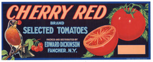 Cherry Red Brand Vintage Fancher, New York Tomato Crate Label