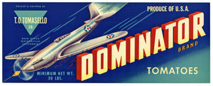 Dominator Brand Vintage Watsonville Tomato Crate Label