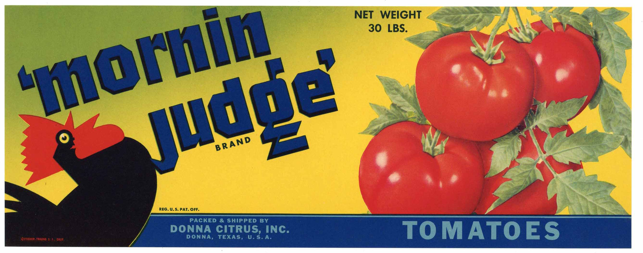Mornin Judge Brand Vintage Donna Texas Tomato Crate Label