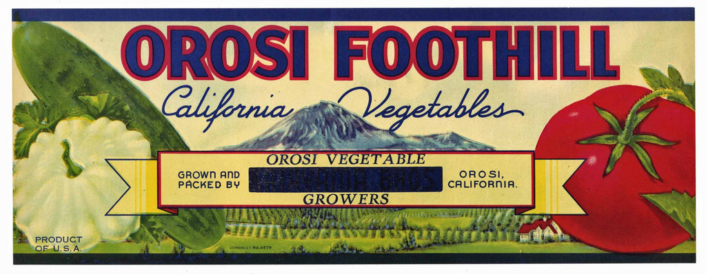 Orosi Foothill Brand Vintage Vegetable Crate Label