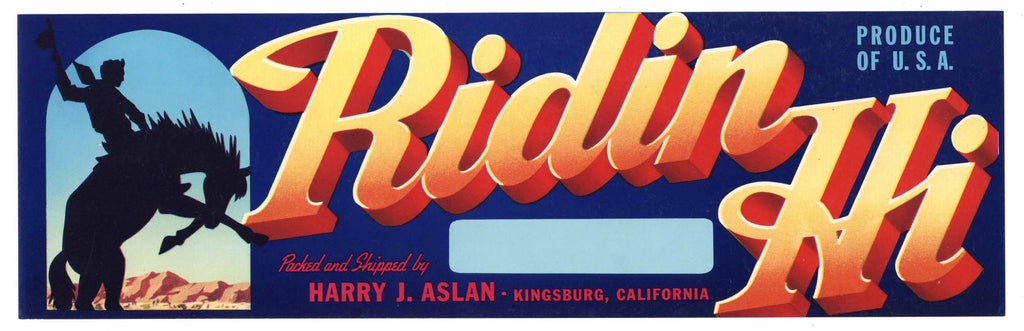 Ridin Hi Brand Vintage Kingsburg Fruit Crate Label