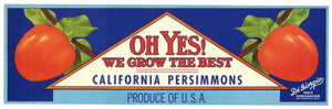 Oh Yes! Brand Vintage Persimmon Crate Label