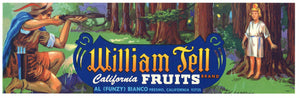 William Tell Brand Vintage Fresno Fruit Crate Label
