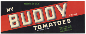 My Buddy Brand Vintage Mercedes Texas Tomato Crate Label