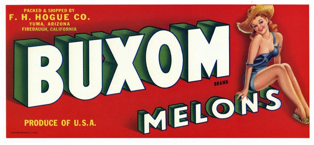 Buxom Brand Vintage Yuma Arizona Melon Crate Label