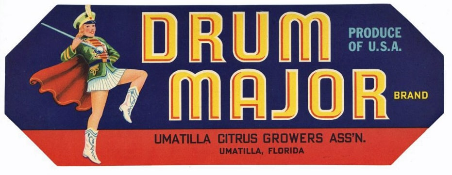 Drum Major Brand Vintage Umatilla Florida Citrus Crate Label