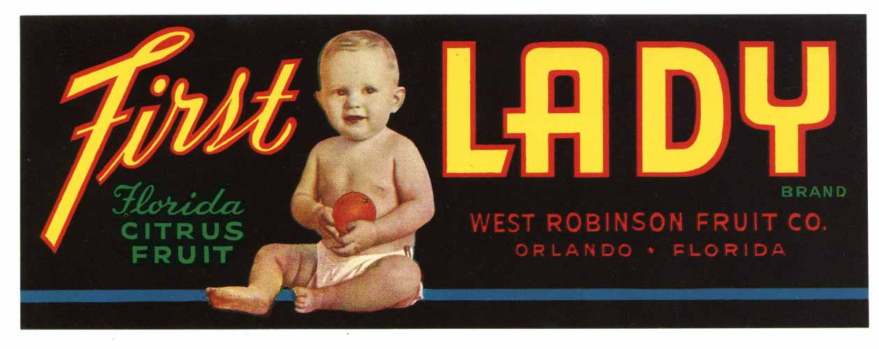 First Lady Brand Vintage Orlando Florida Citrus Crate Label
