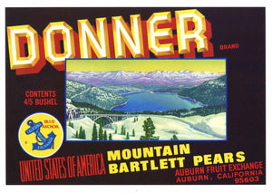 Donner Brand Vintage Placer County Pear Crate Label
