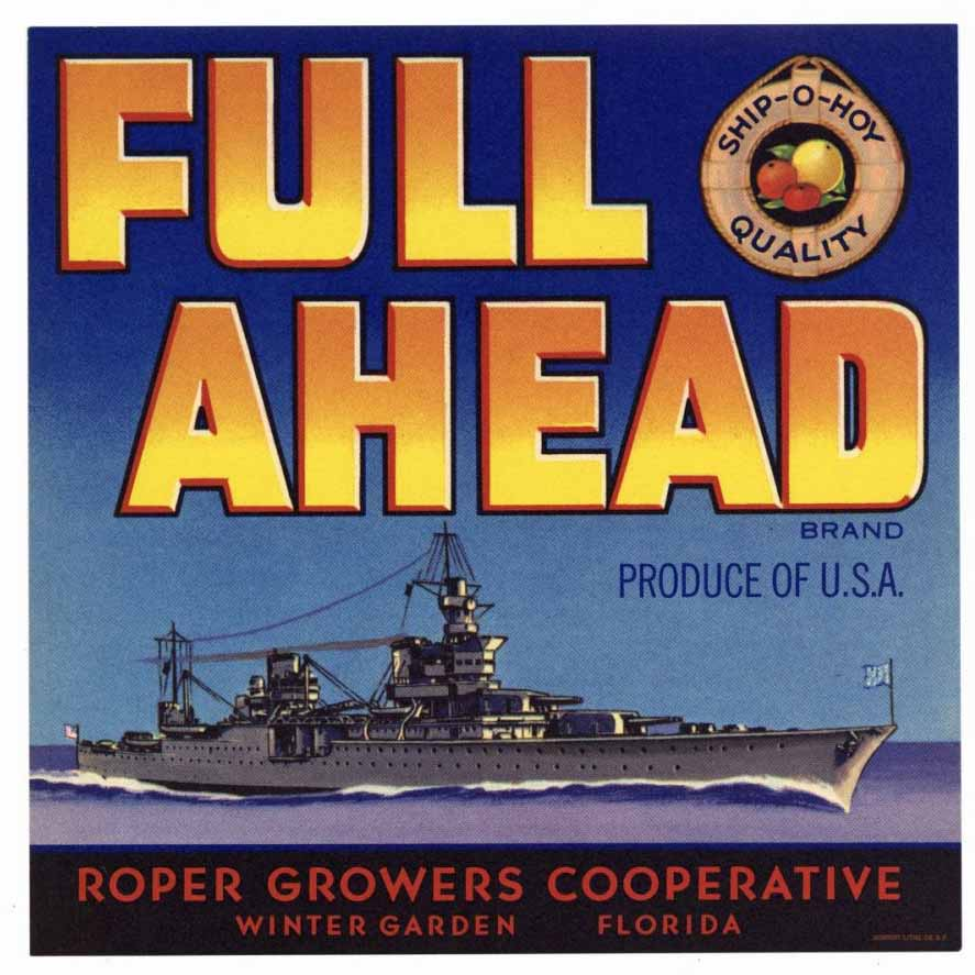 Full Ahead Brand Vintage Winter Garden Florida Citrus Crate Label