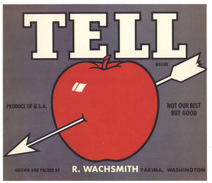 Tell Brand Vintage Yakima Washington Apple Crate Label