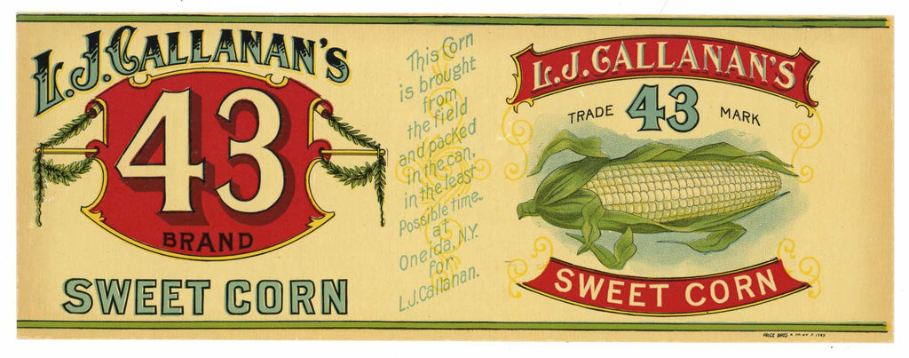 L. J. Callanan's 43 Brand Vintage Sweet Corn Can Label