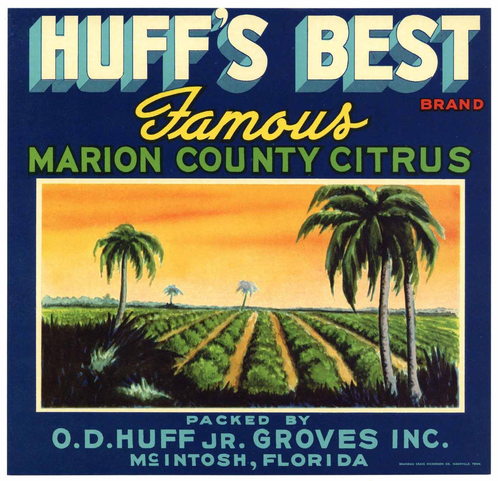 Huff's Best Brand Vintage McIntosh Florida Citrus Crate Label