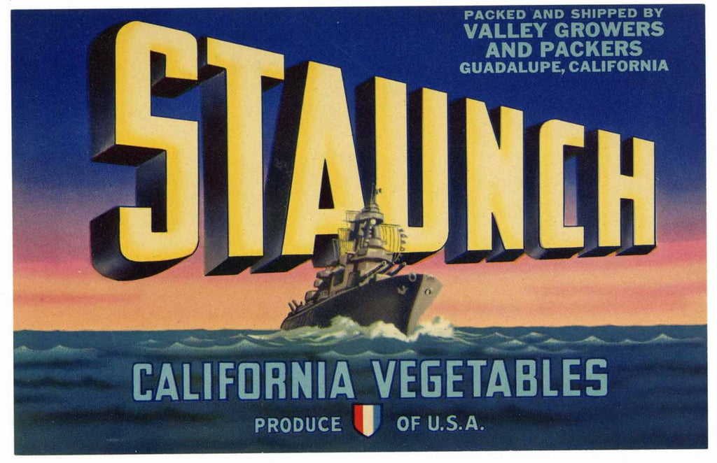 Staunch Brand Vintage Guadalupe California Vegetable Crate Label