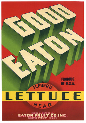 Good Eaton Brand Vintage Phoenix Arizona Vegetable Crate Label