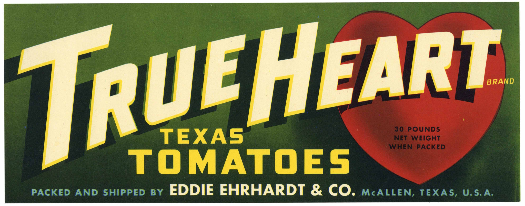 True Heart Brand Vintage McAllen Texas Tomato Crate Label