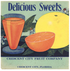 Delicious Sweets Brand Vintage Crescent City Florida Citrus Crate Label