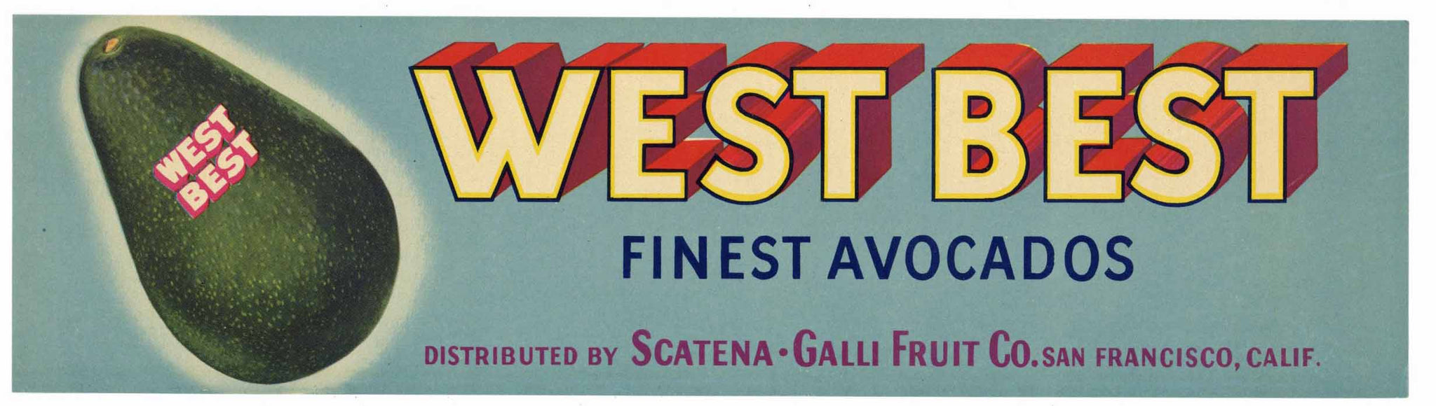 West Best Brand Vintage Avocado Crate Label