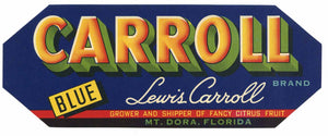 Carroll Brand Vintage Mt. Dora Florida Citrus Crate Label
