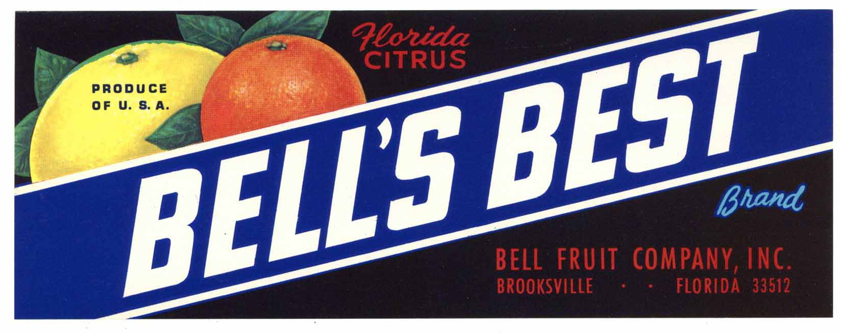 Bell's Best Brand Vintage Brooksville Florida Citrus Crate Label