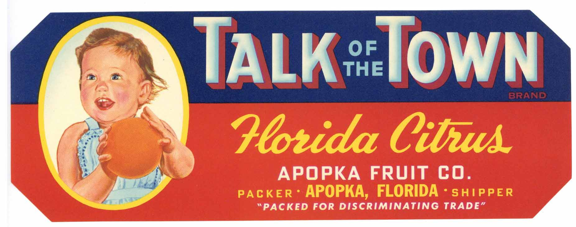 Talk Of The Town Brand Vintage Apopka Florida Citrus Crate Label