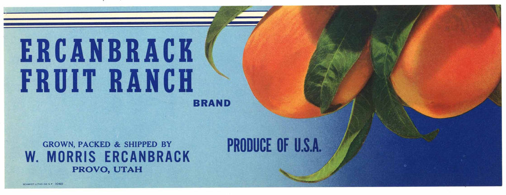 Ercanbrack Fruit Ranch Brand Vintage Provo Utah Peach Crate Label