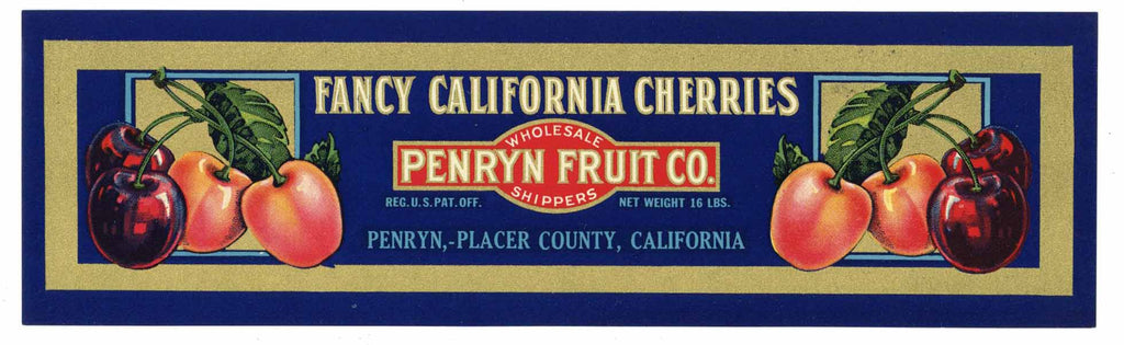 Penryn Fruit Co. Brand Vintage Placer County Fruit Crate Label, Cherries