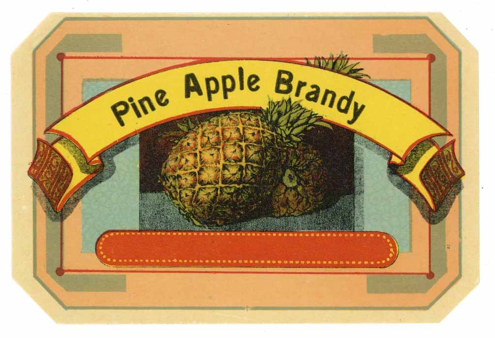 Pine Apple Brandy Brand Vintage Stock Bottle Label