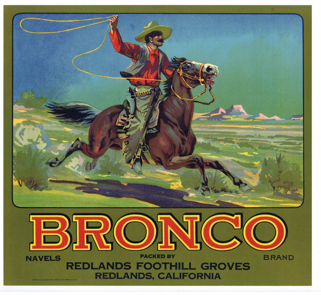 Bronco Brand Vintage Redlands Orange Crate Label, Navels