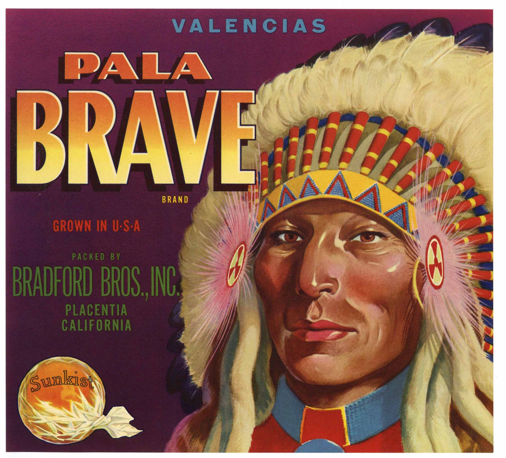 Pala Brave Brand Vintage Placentia Orange Crate Label