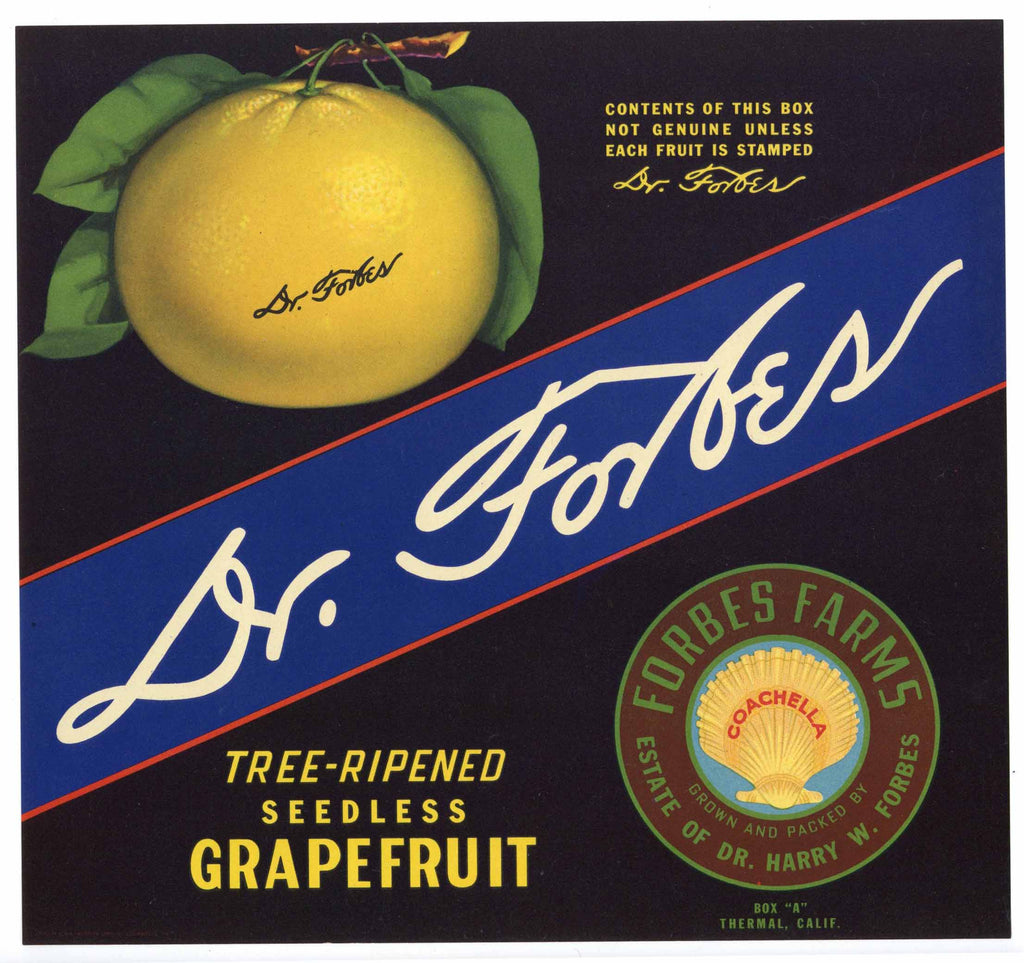 Dr. Forbes Brand Vintage Coachella Valley Grapefruit Crate Label