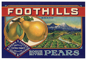 Foothills Brand Vintage Rogue River Oregon Pear Crate Label
