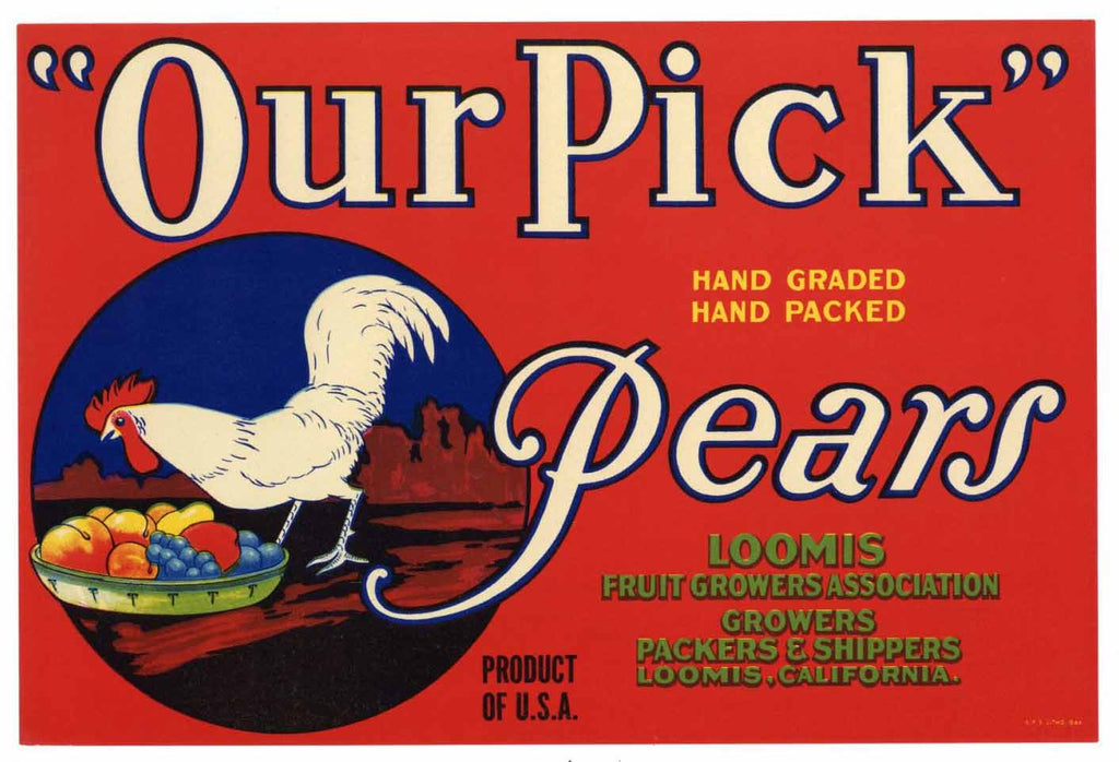 Our Pick Brand Vintage Loomis California Pear Crate Label