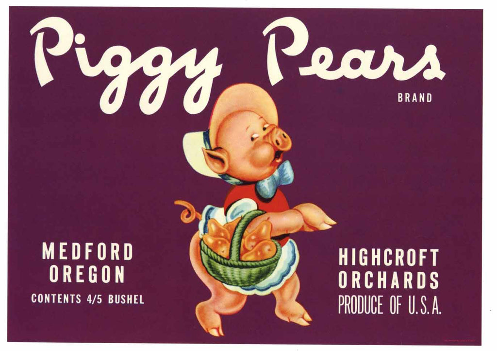Piggy Pears Brand Vintage Medford Oregon Pear Crate Label