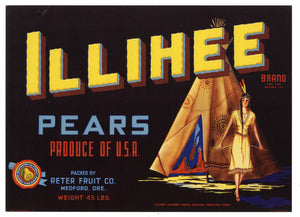 Illihee Brand Vintage Medford Oregon Pear Crate Label