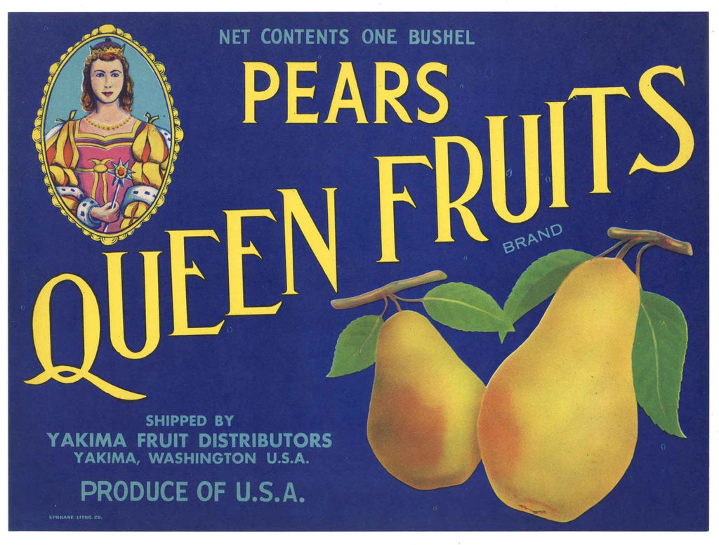 Queen Fruits Brand Vintage Yakima Washington Pear Crate Label
