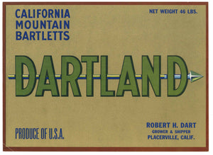 Dartland Brand Vintage Placerville El Dorado County California Pear Crate Label