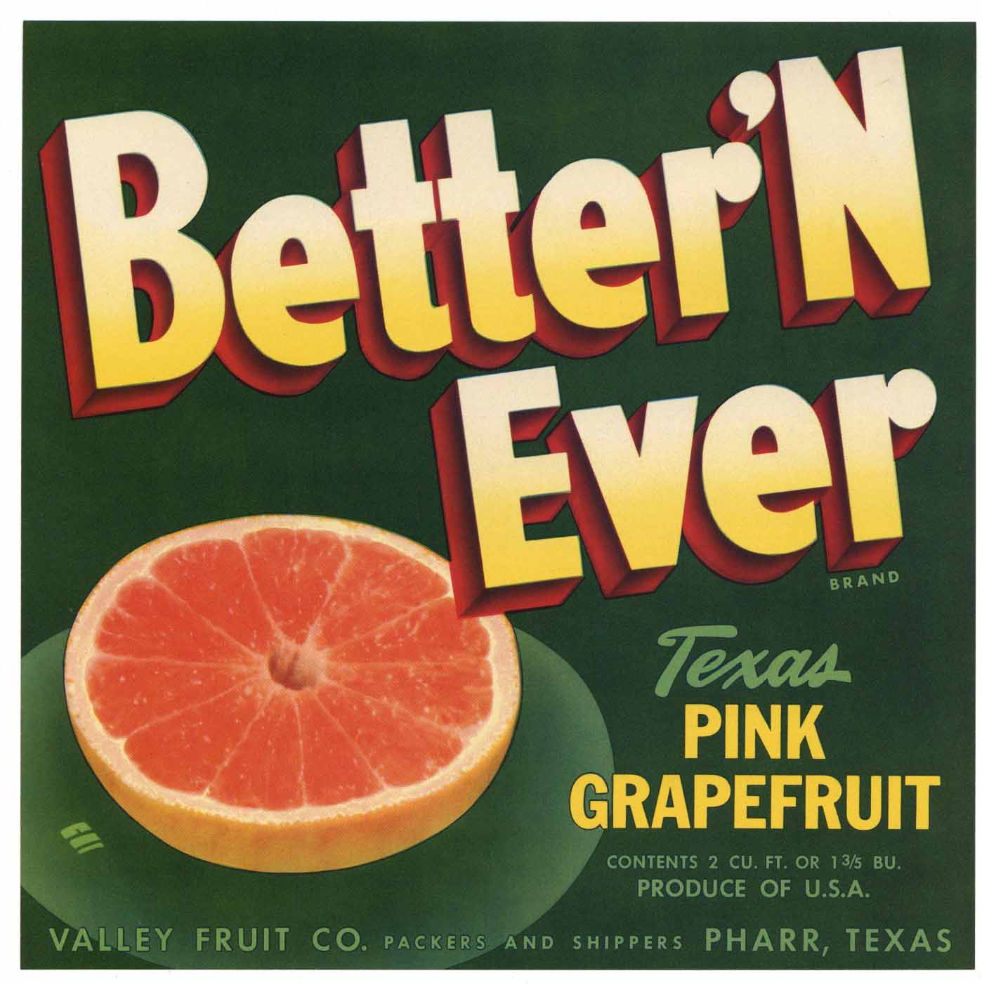 BETTER'N EVER Brand Vintage Texas Grapefruit Crate Label, g
