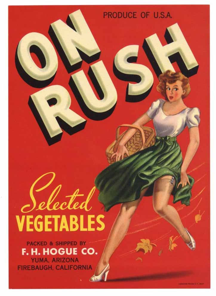 On Rush Brand Vintage Yuma Arizona Vegetable Crate Label