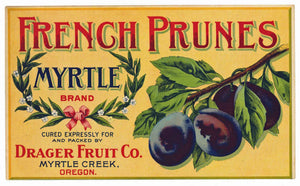 Myrtle Brand Vintage Myrtle Creek Oregon Prune Crate Label, Drager