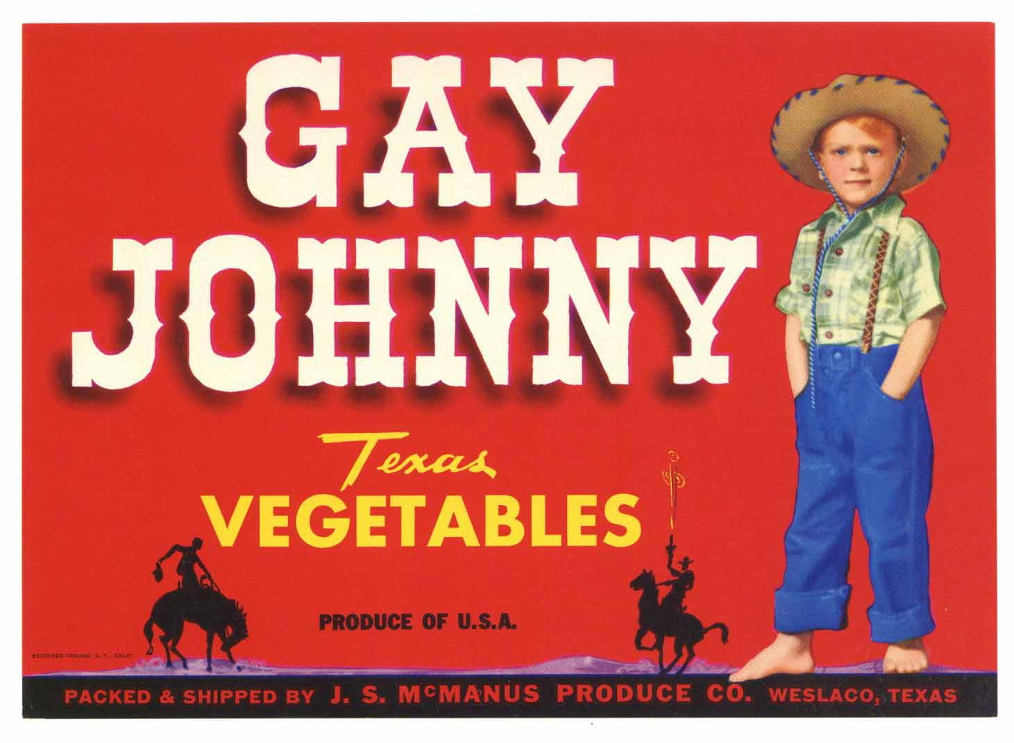 Gay Johnny Brand Vintage Weslaco Texas Vegetable Crate Label