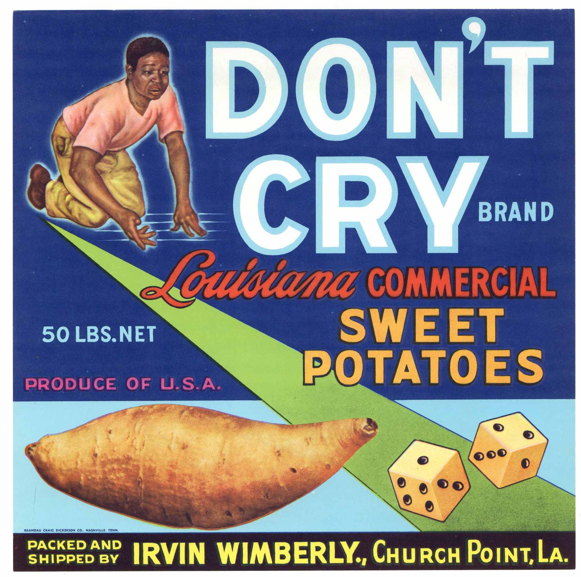 Don't Cry Brand Vintage Church Point Louisiana Yam Crate Label