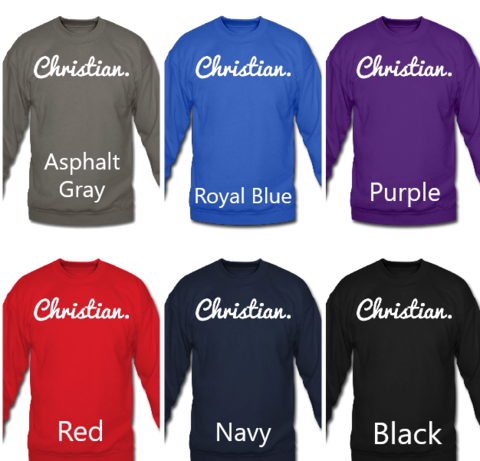 Christian. Period. Sweatshirt