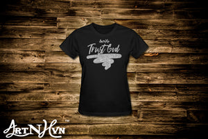 Ladies' Trust God Tee