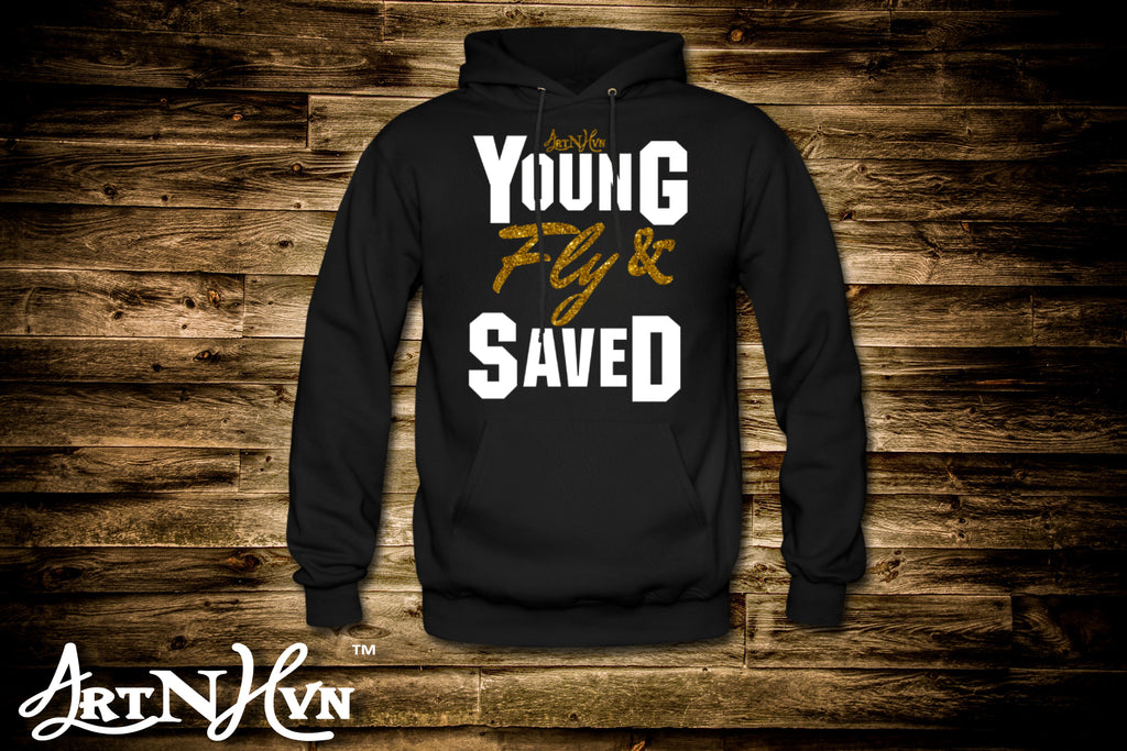 Young Fly and Saved Hoodie